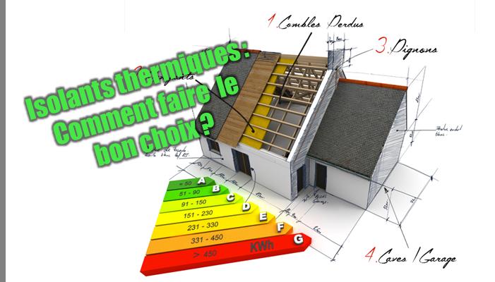 isolants thermiques : Comment faire le bon choix ?
